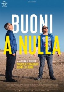 Buoni A Nulla (2014) Poster
