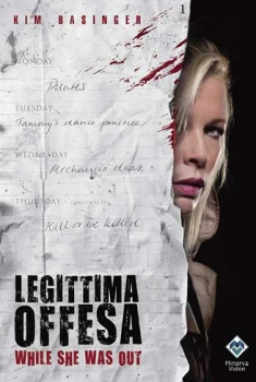 Legittima offesa - While She Was Out (2008) Poster