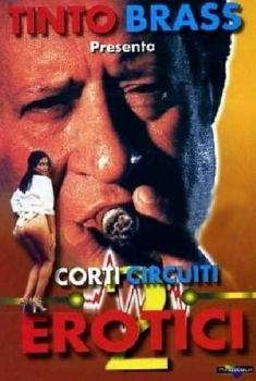 Corti Circuiti Erotici Vol.2 – Tinto Brass (2000) Poster