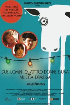 Due uomini, quattro donne e una mucca depressa (2015) Poster