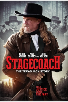 Stagecoach – The Texas Jack Story (2016) Poster