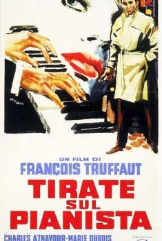 Tirate sul pianista (1960) Poster