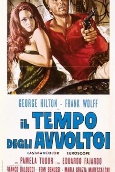 Il tempo degli avvoltoi (1967) Poster