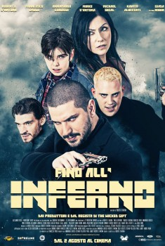 Fino all'Inferno (2018) Poster