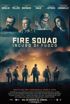 Fire Squad - Incubo di fuoco (2017) Poster