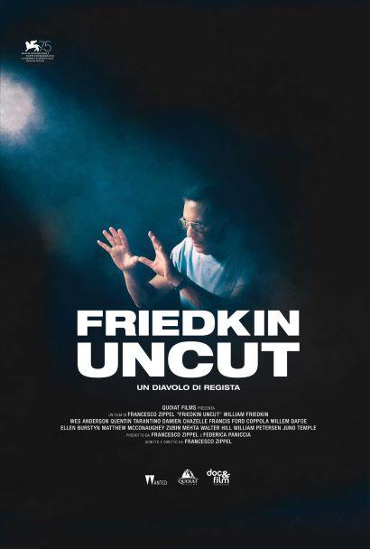 Friedkin Uncut - Un diavolo di regista (2018) Poster
