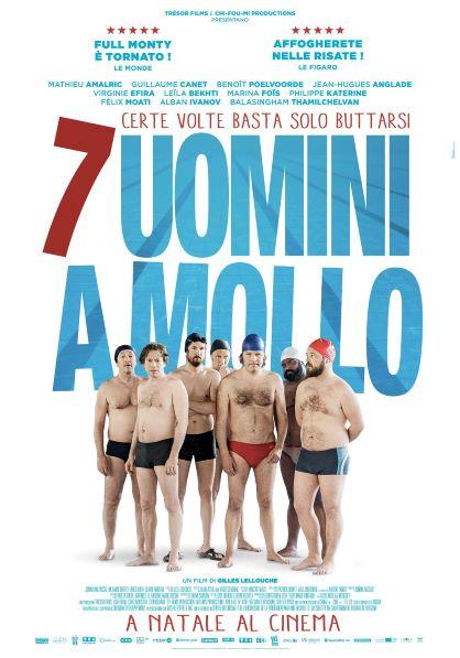 7 Uomini A Mollo (2018) Poster