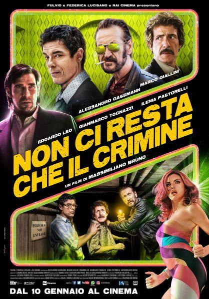Non ci resta che il crimine (2019) Poster