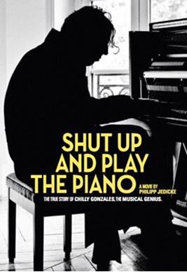 Shut Up and Play the Piano (2018) Poster