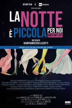 La notte è piccola per noi - Director's Cut (2018) Poster