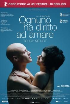 Ognuno ha diritto ad amare - Touch Me Not (2018) Poster