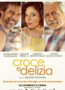 Croce e Delizia (2019) Poster
