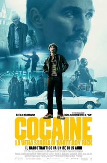 Cocaine: La vera storia di White Boy Rick (2018) Poster