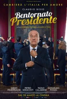 Bentornato Presidente! (2019) Poster