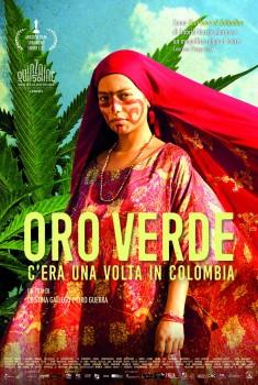 Oro Verde - C'era una volta in Colombia (2018) Poster