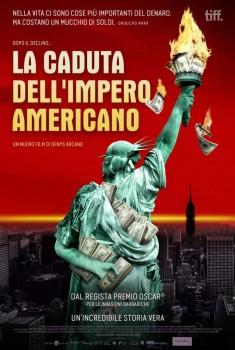 La Caduta dell'Impero Americano (2018) Poster