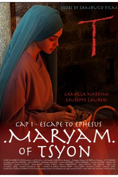 Maryam of Tsyon - Cap I Escape to Ephesus (2019) Poster