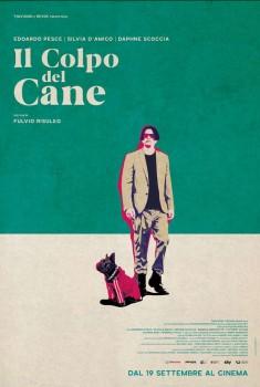 Il Colpo del Cane (2019) Poster
