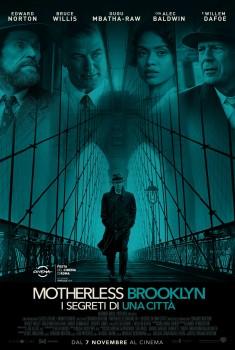 Motherless Brooklyn - I Segreti di una Città (2019) Poster