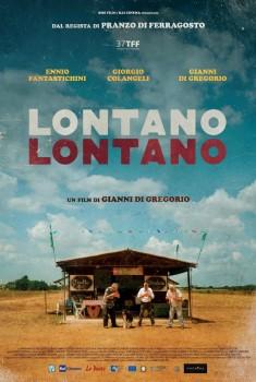 Lontano Lontano (2019) Poster