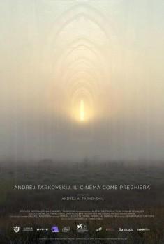 Andrej Tarkovskij. Il cinema come preghiera (2019) Poster
