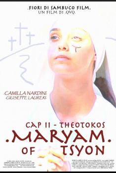 Maryam of Tsyon - Cap II Theotokos (2019) Poster