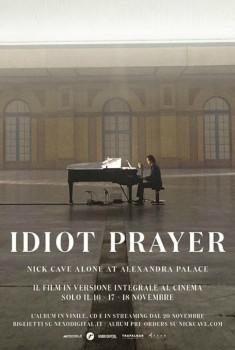 Idiot Prayer - Nick Cave alone at Alexandra Palace (2020) Poster