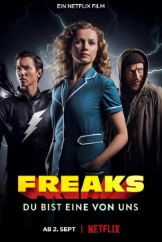 Freaks: You're One of Us (2020) Poster