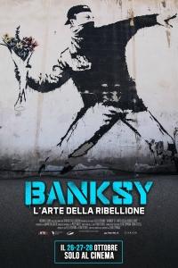 Banksy - L'arte della ribellione (2020) Poster