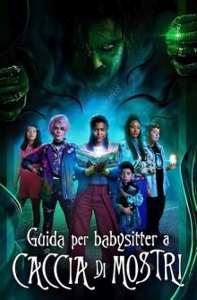 Guida per babysitter a caccia di mostri (2020) Poster