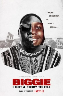 Biggie: I Got a Story to Tell (2021) Poster