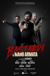 Bastardi a mano armata (2021) Poster