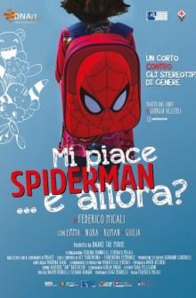 Mi piace Spiderman e allora? (2021) Poster