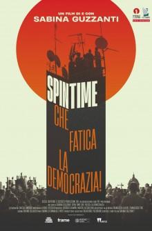Spin Time, che fatica la democrazia! (2021) Poster